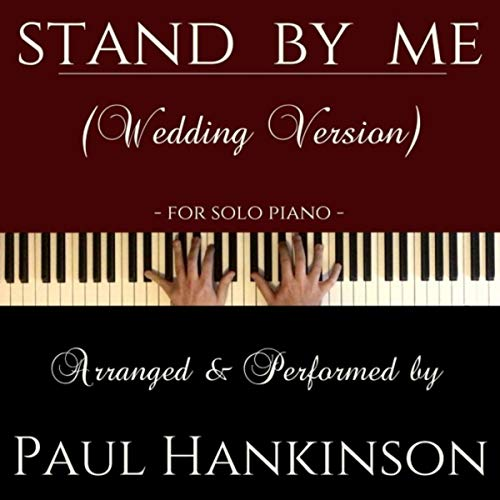 Stand by Me (Wedding Version)