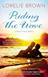 Riding the Wave (A Pacific Blue Novel Book 1)