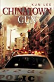 Chinatown Gun, Kun Lee, 1479766917