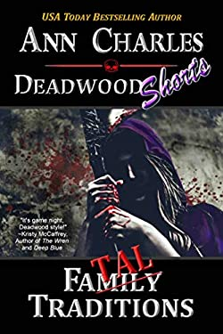 Fatal Traditions: A Short Story from the Deadwood Humorous Mystery Series (Deadwood Shorts Book 5)