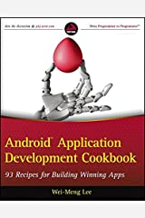 Android Application Development Cookbook: 93 Recipes for Building Winning Apps Paperback