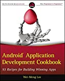 Android Application Development Cookbook: 93 Recipes for Building Winning Apps