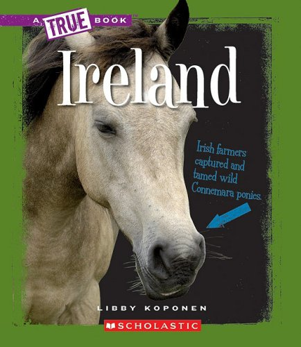Download Ireland (A True Book) PDF