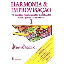Harmonia e Improvisação - Volume 1