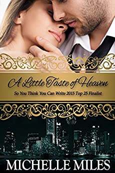 A Little Taste of Heaven by [Miles, Michelle]