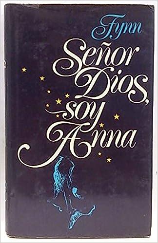 Book SEÑOR DIOS, SOY ANNA