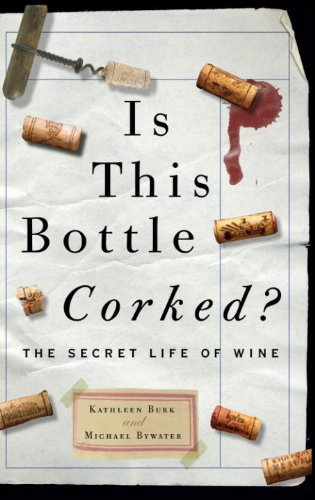 Is This Bottle Corked?: The Secret Life of Wine cover