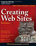 Creating Web Sites Bible, Phillip Crowder and David A. Crowder, 0470223634