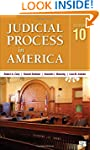 Judicial Process in America (Tenth Ed...