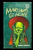 Martians, Go Home