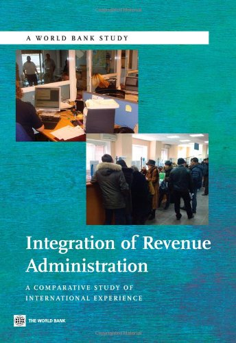 integration-of-revenue-administration-a-comparative-study-of-international-experience-world-bank-stu