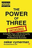 The Power Of Three: Simplify. Start. Succeed.