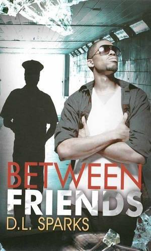 Between Friends (Urban Books)
