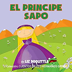 Libros para niños: El Príncipe Sapo [Books for Children: The Frog Prince]