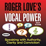 Roger Love's Vocal Power (Your Coach in a Box)