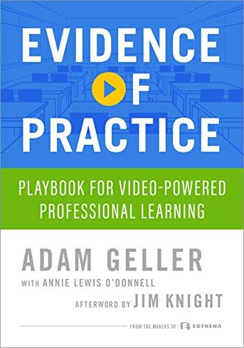 Evidence of practice playbook for video powered professional evidence of practice playbook for video powered professional learning by geller adam fandeluxe Gallery