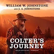 Colter's Journey: The Tim Colter Westerns, Book 1 Audiobook by William W. Johnstone, J. A. Johnstone Narrated by John McLain