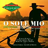 O Sole Mio: The Most Beautiful Italian Love Songs