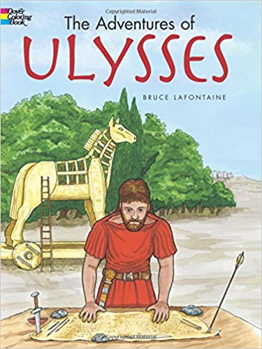 The Adventures Of Ulysses Dover Classic Stories Coloring Book Bruce LaFontaine 9780486433288 Amazon Books