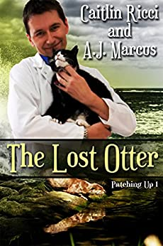 The Lost Otter (Patching Up Book 1) by [Ricci, Caitlin, Marcus, A.J.]