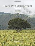 Grape Pest Management, 3rd Edition