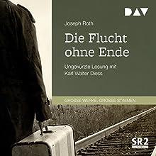 Die Flucht ohne Ende Hörbuch von Joseph Roth Gesprochen von: Karl Walter Diess