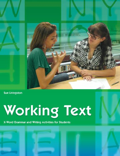 Working Text: X-Word Grammar and Writing Activities for Students (Working Texts (Gallaudet))