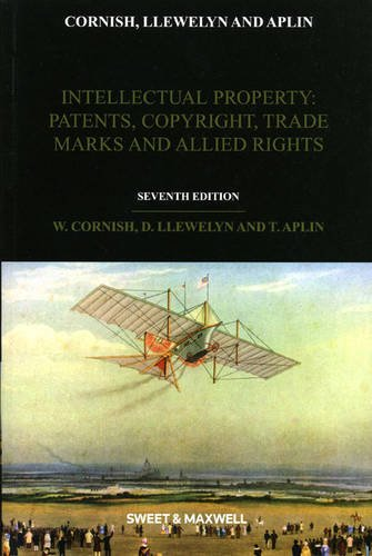 Intellectual Property: Patents, Copyrights, Trade Marks & Allied Rights pdf epub