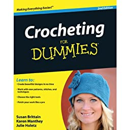 Wiley Publishers Crocheting For Dummies Revised