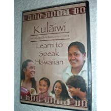 Kulaiwi, Learn to Speak Hawaiian, with Kumu Ekele Kaniaupio-Crozier