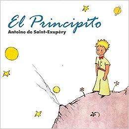 El Principito: Amazon.es: Saint-Exupery, Antoine De, Rodriguez ...