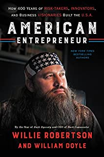 Book Cover: American Entrepreneur: How 400 Years of Risk-Takers, Innovators, and Business Visionaries Built the U.S.A.