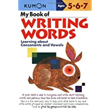 My Book of Writing Words: Consonants & Vowels