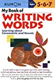 My Book of Writing Words, , 1933241047