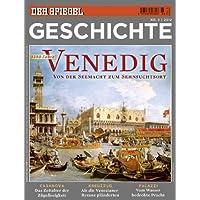SPIEGEL GESCHICHTE 3/2012: Venedig