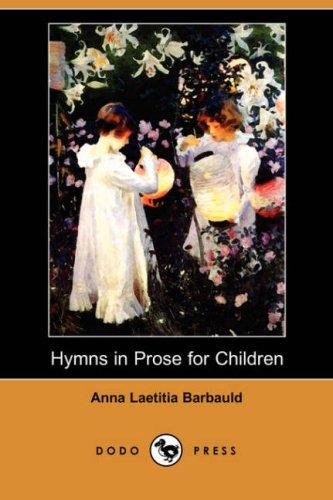 Download Hymns in Prose for Children (Dodo Press) PDF