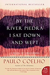 By the River Piedra I Sat Down and Wept: A Novel of Forgiveness Paperback