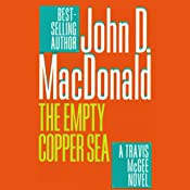 The Empty Copper Sea: A Travis McGee Novel, Book 17 | John D. MacDonald