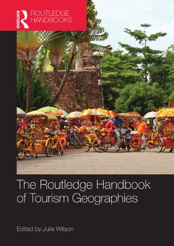 The Routledge Handbook of Tourism Geographies (Advances in Tourism) Pdf