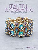 Beautiful Beadweaving: Simply gorgeous jewelry