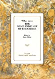 img - for The Game and Playe of the Chesse (Middle English Texts) book / textbook / text book