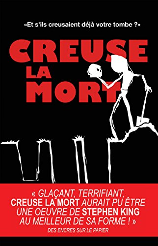 Creuse la Mort (French Edition)