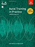 Aural Training in Practice, ABRSM Grades 4 & 5, with CD: New edition