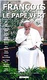 François, le Pape vert par Giraud