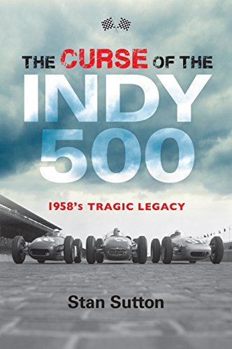(The Curse of the Indy 500: 1958's Tragic Legacy )