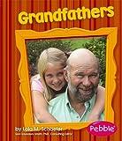 Grandfathers, Lola M. Schaefer, 1429612258