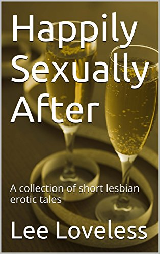 Books : Happily Sexually After: A collection of short lesbian erotic tales