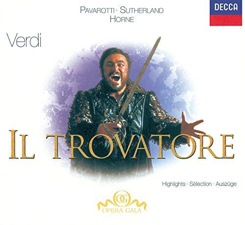 Verdi: Il Trovatore - Highlights - Il Trovatore Highlights