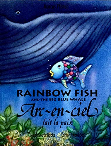 Rainbow Fish and the Big Blue Whale (English and French Edition)