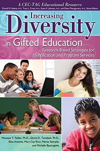 Increasing Diversity in Gifted Education: Research-Based Strategies for Identification and Program Services (A CEC-TAG Educational Resource)